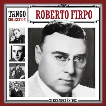 Roberto Firpo - Tango Collection