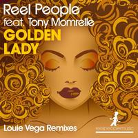 Reel People Feat. Tony Momrelle - Golden Lady (Louie Vega Remixes)