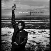 Speech Debelle - Freedom Of Speech (Explicit)