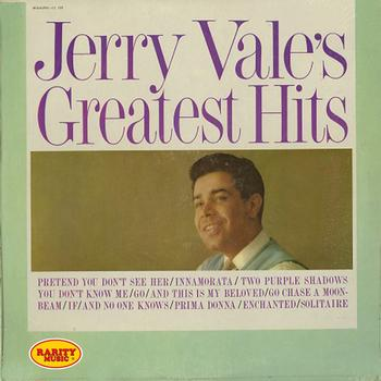 Jerry Vale - Jerry Vale's Greatest Hits: Rarity Music Pop, Vol. 254