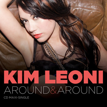 Kim Leoni - Around & Around - Single
