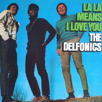 DELFONICS - La-LA Means I Love You