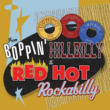 Various Artists - From Boppin' Hillbilly To Red Hot Rockabilly