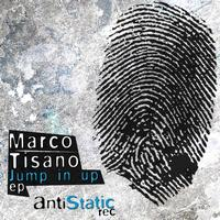 Marco Tisano - Jump in Up Ep