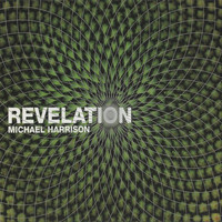 Michael Harrison - Revelation