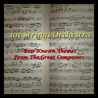 101 Strings - Best Known Themes From The Great Composers