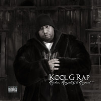 Kool G Rap - Riches, Royalty & Respect (Explicit)