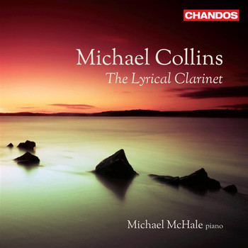 Michael Collins - The Lyrical Clarinet