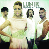 Lunik - Preparing To Leave