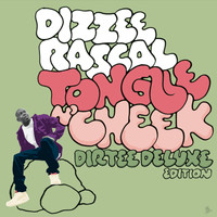 Dizzee Rascal - Tongue N' Cheek (Explicit)