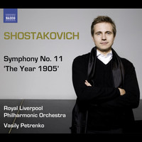 "Royal Liverpool Philharmonic Orchestra - Shostakovich, D.: Symphonies, Vol.  1 - Symphony No. 11, ""The Year 1905"""