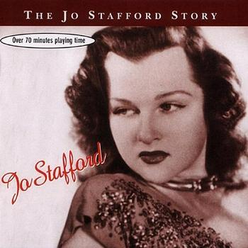 Jo Stafford - The Jo Stafford Story