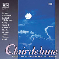 Capella Istropolitana - Clair De Lune - Classical Favourites for Relaxing and Dreaming