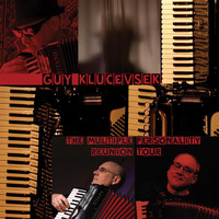 Guy Klucevsek - The Multiple Personality Reunion Tour