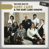 Kurt Carr - Setlist: The Very Best of Kurt Carr & The Kurt Carr Singers