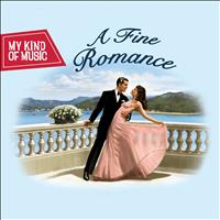 Various Artists - My Kind Of Music - A Fine Romance