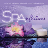 David Arkenstone - Spa - Reflections: Music For Massage, Yoga, And Sensory Rejuvenation