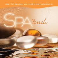 David Arkenstone - Spa - Touch: Music For Massage, Yoga, And Sensory Rejuvenation