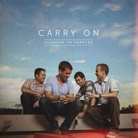Carry On - Climbing Up Forever