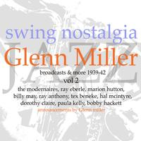 Glen Miller - Swing Nostalgia - Glen Miller vol 2
