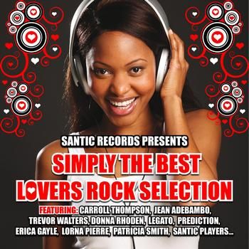 Various Artists - Simply the Best Lovers Rock Selection