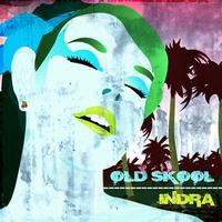 Indra - Old Skool