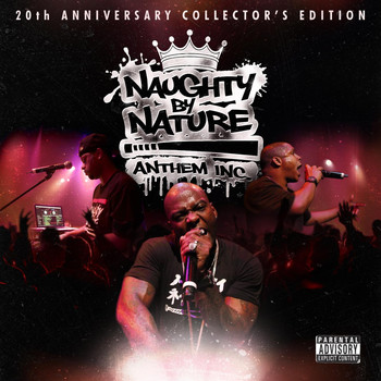 Naughty By Nature - Anthem Inc. (Explicit)