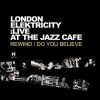 London Elektricity - Live At the Jazz Café