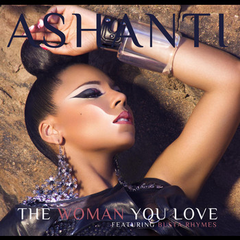 Ashanti - The Woman You Love