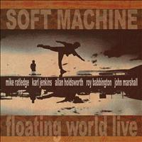 Soft Machine - Floating World Live