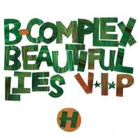B-Complex - Beautiful Lies VIP