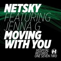 Netsky - Moving With You