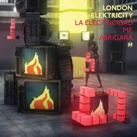 London Elektricity - La Electricidad Me Abrigará (Single)