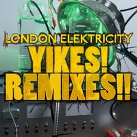 London Elektricity - Yikes! Remixes!! (Explicit)