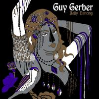 Guy Gerber - Belly Dancing