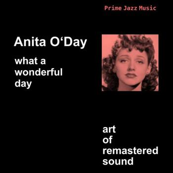 Anita O'Day - What A Wonderful Day
