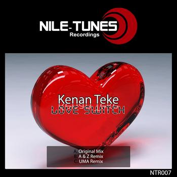 Kenan Teke - Love Switch