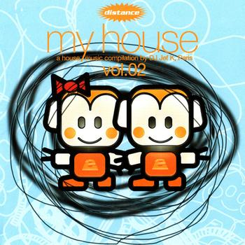 Various Artists - My House, Vol.02 (A House Music Compilation By DJ Jef K, Paris)