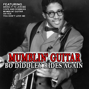 Bo Diddley - Mumblin' Guitar - Bo Diddley Rides Again