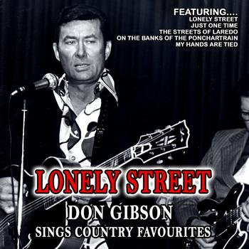Don Gibson - Lonely Street Don Gibson Sings Country Favourites