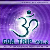 Doctor Spook's Goa Psytrance Mix - Goa Trip vol. 2 by Doctor Spook (Best of Goa, Psytrance, Acid Techno, Progressive House, Hard Trance