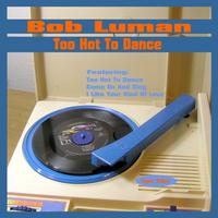 Bob Luman - Too Hot to Dance