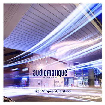 Tiger Stripes - Glorified