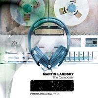 Martin Landsky - The Composer