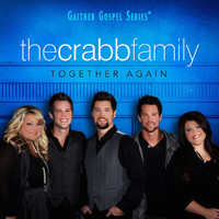 The Crabb Family - Together Again