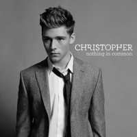 Christopher - Nothing In Common