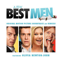 Olivia Newton-John - A Few Best Men – Original Motion Picture Soundtrack And Remixes