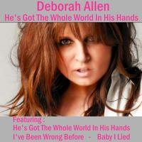Deborah Allen - He's Got the Whole World in His Hands