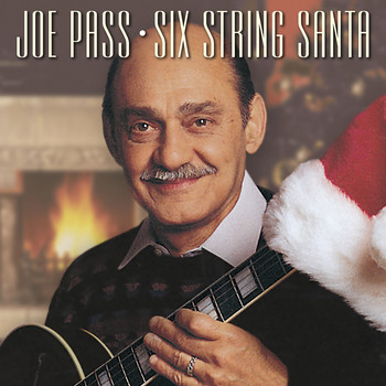 Joe Pass - Joe Pass - Six String Santa