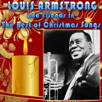 Various Artists - Louis Armstrong & Friends in the Best of Christmas Songs